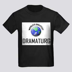 World's Greatest DRAMATURG Kids Dark T-Shirt