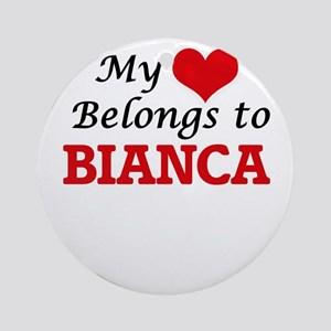 My heart belongs to Bianca Round Ornament