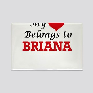 My heart belongs to Briana Magnets