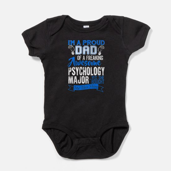 PROUD DAD OF A PSYCHOLOGY MAJOR Baby Bodysuit