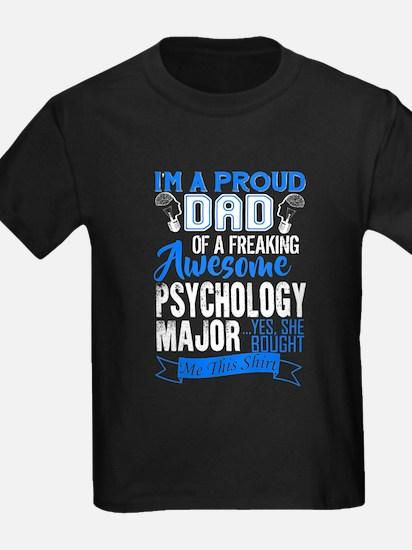 PROUD DAD OF A PSYCHOLOGY MAJOR T-Shirt