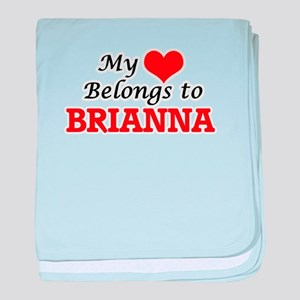 My heart belongs to Brianna baby blanket