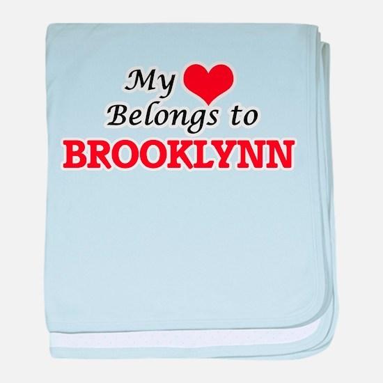 My heart belongs to Brooklynn baby blanket