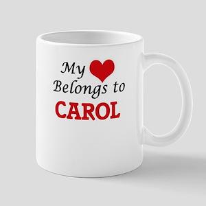 My heart belongs to Carol Mugs
