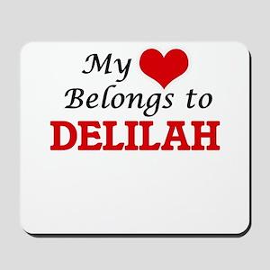 My heart belongs to Delilah Mousepad