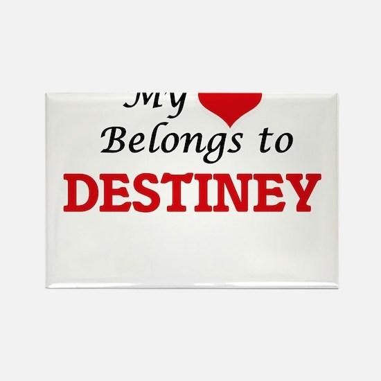 My heart belongs to Destiney Magnets