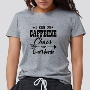 Run on caffeine chaos T-Shirt