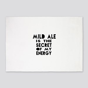 Mild Ale is the secret of my energy 5'x7'Area Rug