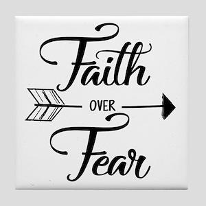 Faith over fear Tile Coaster