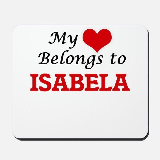 My heart belongs to Isabela Mousepad