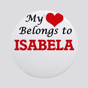 My heart belongs to Isabela Round Ornament