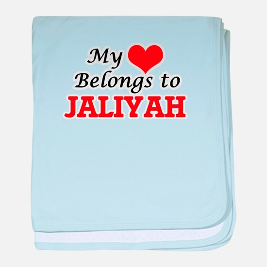 My heart belongs to Jaliyah baby blanket