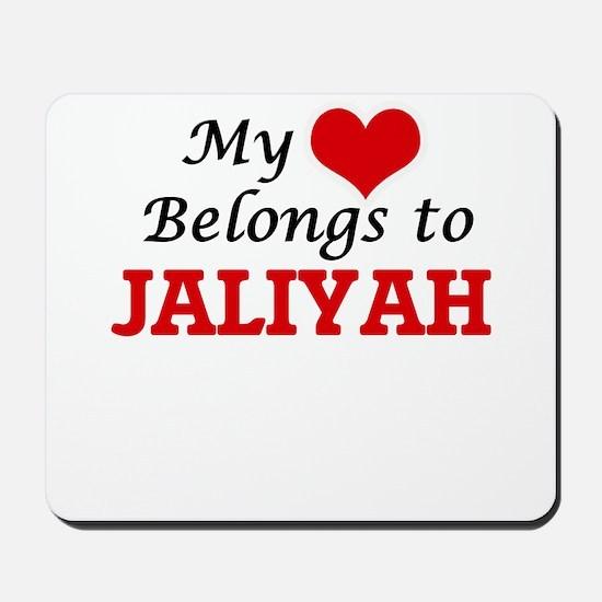 My heart belongs to Jaliyah Mousepad