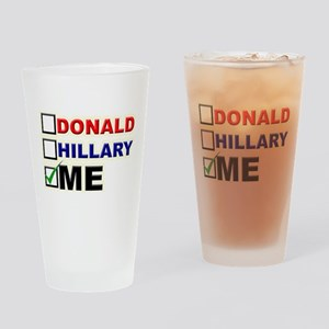 Donald, Hillary, or You? Drinking Glass