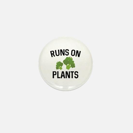 Runs On Plants Mini Button