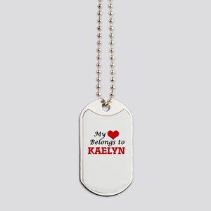 My heart belongs to Kaelyn Dog Tags