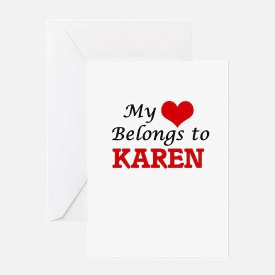 My heart belongs to Karen Greeting Cards