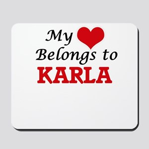 My heart belongs to Karla Mousepad