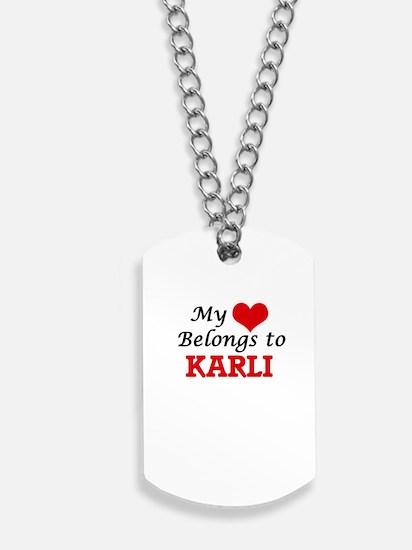 My heart belongs to Karli Dog Tags