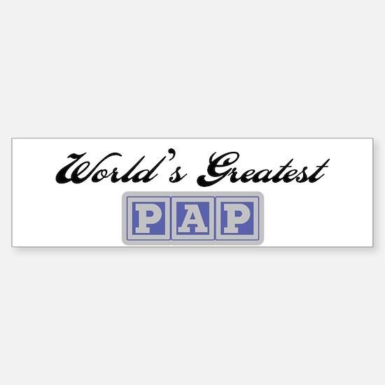 World's Greatest Pap Bumper Bumper Bumper Sticker