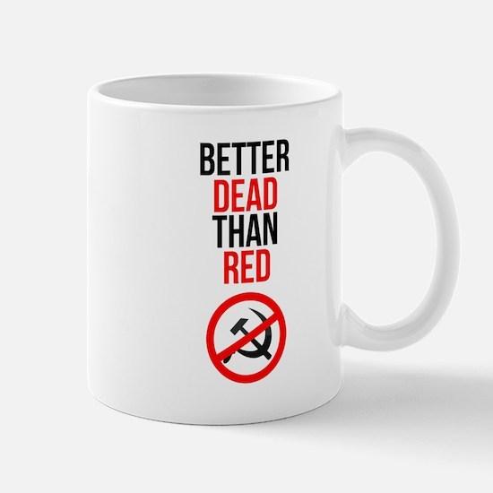 Better Dead than Red Mugs