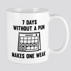 7 Days Without A Pun Mug