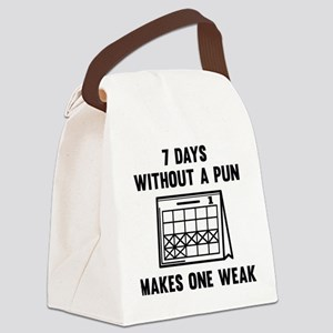 7 Days Without A Pun Canvas Lunch Bag