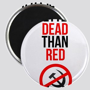 Better Dead than Red Magnets