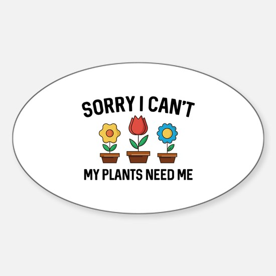Sorry I Can't Sticker (Oval)