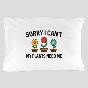 Sorry I Can't Pillow Case