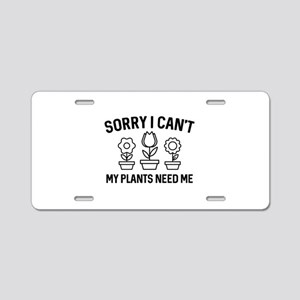 Sorry I Can't Aluminum License Plate
