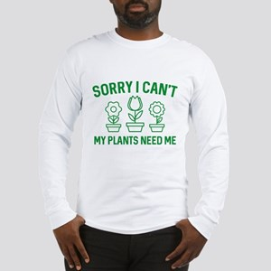 Sorry I Can't Long Sleeve T-Shirt