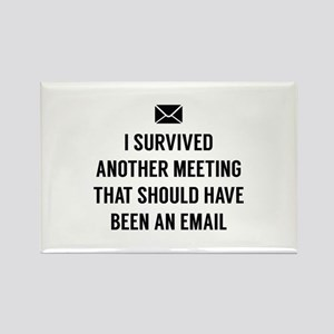 I Survived Another Meeting Rectangle Magnet