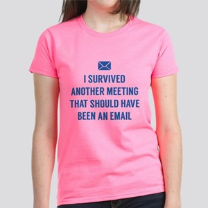 I Survived Another Meeting Women's Dark T-Shirt