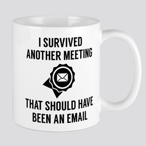 I Survived Another Meeting Mug