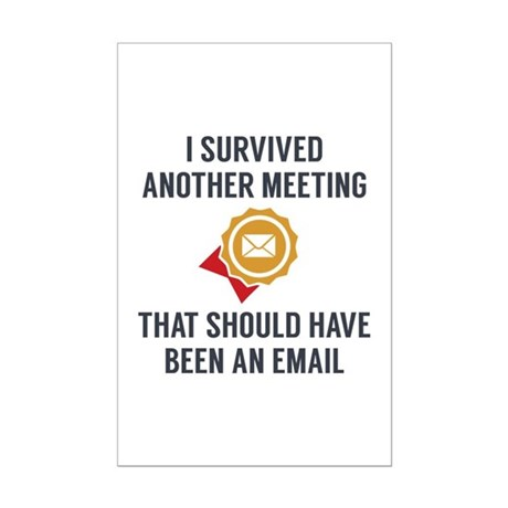 funny office poster. I Survived Another Meeting Mini Poster Print Funny Office -