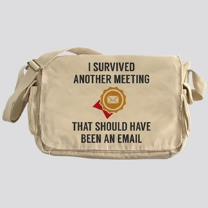 I Survived Another Meeting Messenger Bag