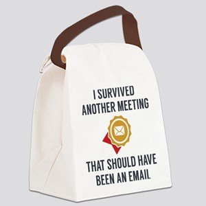 I Survived Another Meeting Canvas Lunch Bag