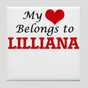 My heart belongs to Lilliana Tile Coaster