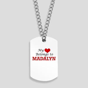 My heart belongs to Madalyn Dog Tags