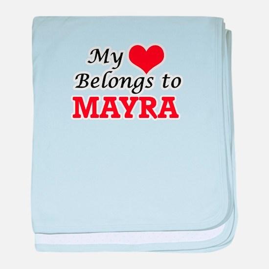 My heart belongs to Mayra baby blanket