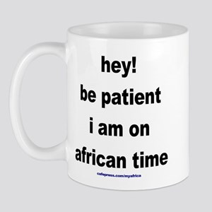 Patient on african time Mug