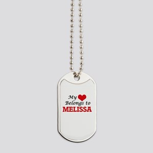 My heart belongs to Melissa Dog Tags