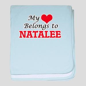 My heart belongs to Natalee baby blanket