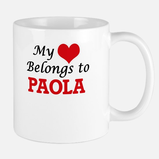 My heart belongs to Paola Mugs