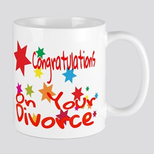 Congratulations On Your Divorce Mugs