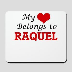 My heart belongs to Raquel Mousepad