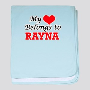 My heart belongs to Rayna baby blanket