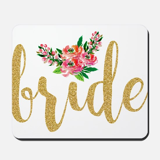 Gold Glitter Bride text floral accent Mousepad