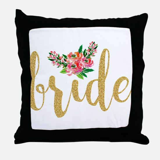 Gold Glitter Bride text floral accent Throw Pillow